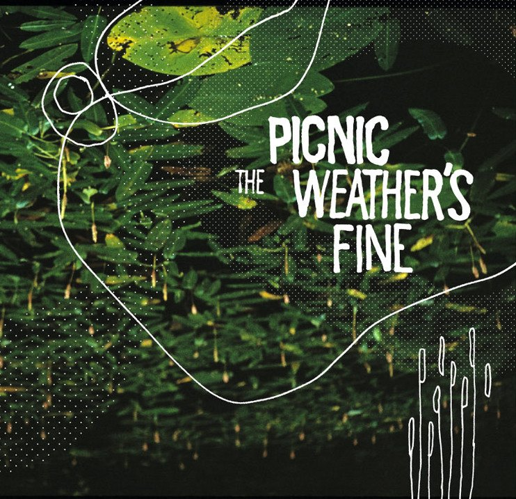 Picnic - The Weather's Fine
